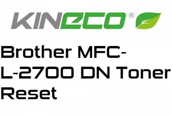 Brother-MFC-L-2700-DN-Toner-Reset
