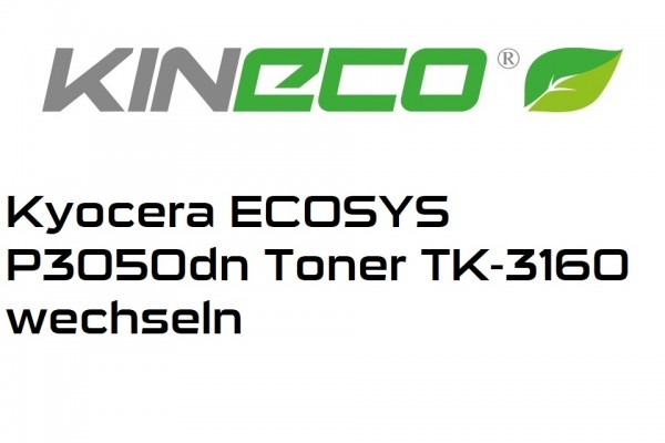 Kyocera-ECOSYS-P3050dn-Toner-TK-3160-wechseln