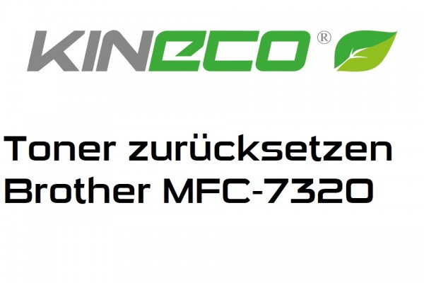 Toner-Zur-cksetzen-MFC7320H1PolfvpQK0Wx