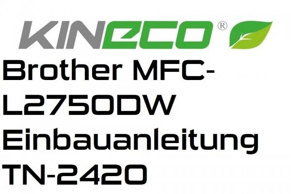 Brother-MFC-L2750DW-Einbauanleitung-TN-2420